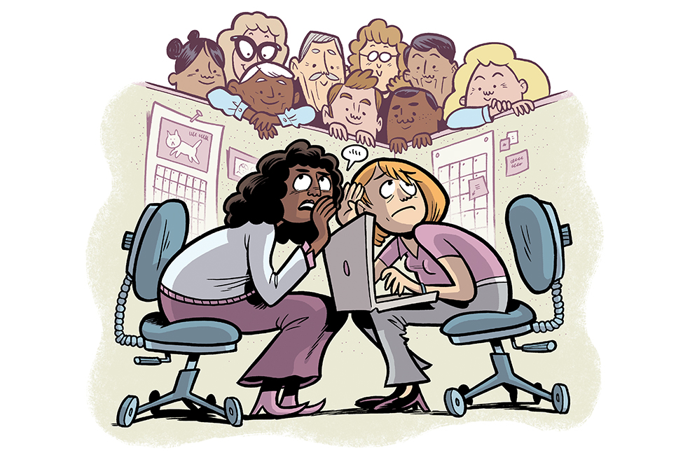Cartoon showing two women in a cubicle trying to have a private conversation but several others are leaning over the cube walls to listen