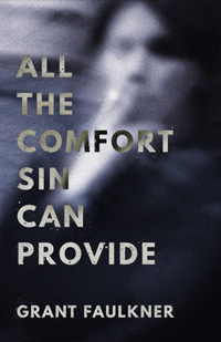 Cover of All the Comfort Sin Can Provide