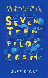 Cover of The Mystery of the Seventeen Pilot Fish