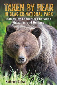 Cover of Taken by a Bear in Glacier National Park