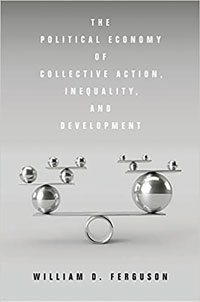 cover of The Political Economy of Collective Action, Inequality, and Development In May, Stanford University