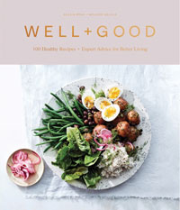 Cover of Well+Goo 100 Healthy Recipes + Expert Advice for Better Living