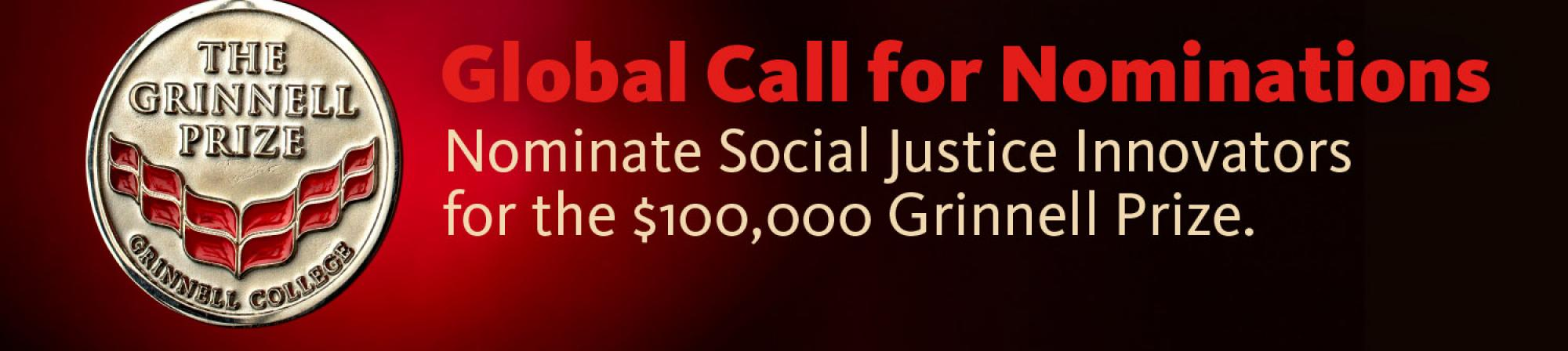 Grinnell Prize medal and text: Global Call for Nominations - Nominate Social Justice Innovators for the $100,000 Grinnell Prize