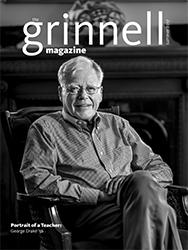 The Grinnell Magazine Summer 2017 Issue