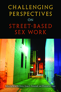 Challenging Perspectives on Street-Based Sex Work book cover