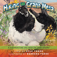 Cover of Hiking the Grand Mesa by Kyle Torke and illustrated by Barbara Torke