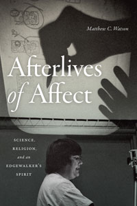 Cover of Afterlives of Affect