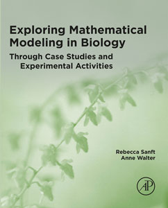 Cover of Exploring Mathematical Modeling in Biology