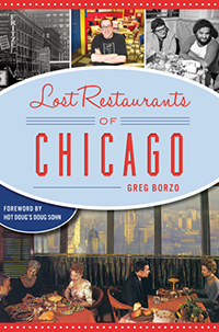 Lost Restaurants of Chicago book cover
