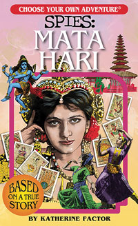 Cover of Choose your own adventure Spies: Mata Hari