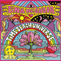 Cover of Pink Neighbor's Time Beach Universe