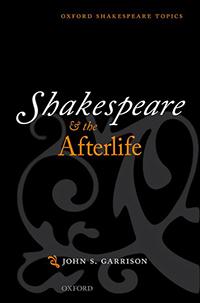 Shakespeare and the Afterlife book cover